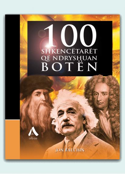 100 shkencëtarët që ndryshuan botën