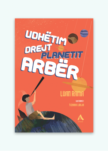 "Udhëtim drejt planetit ""Arbër"""